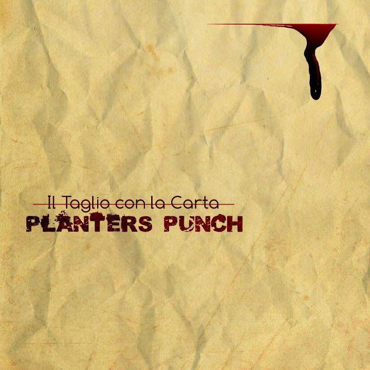 Planters Punch - Il Taglio Con La Carta - recording mixing mastering