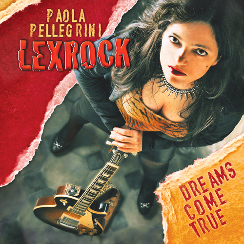 PAOLA_PELLEGRINI_LEXROCK-Dreams_Come_True_cover